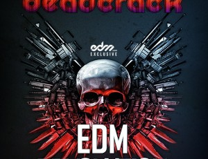 Deadcrack – EDM Revolution